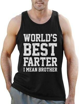 Funny Gift for Brother - World's Best Farter, I Mean Brother Singlet Siblings