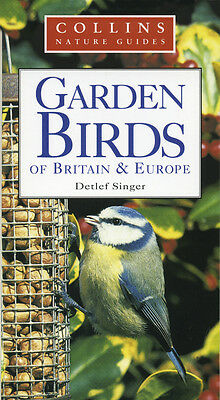 Collins Nature Guide: Garden Birds of Britain & Europe - Was £9.99, NOW £1.00