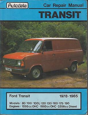 Ford Transit Mk2 1.6 & 2.0 Petrol & 2.4 Diesel 1978 - 1985 Owners Repair Manual