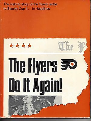 The Philadelphia Flyers Do It Again Paperback Historic Story Of Stanley Cup Ii