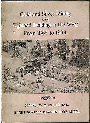 1898 Railroad Building History, American West, Gold & Silver Mines, Trains Rails