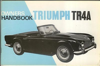Triumph TR4A Original Owners Handbook Pub. No. 512916 2nd edition not dated