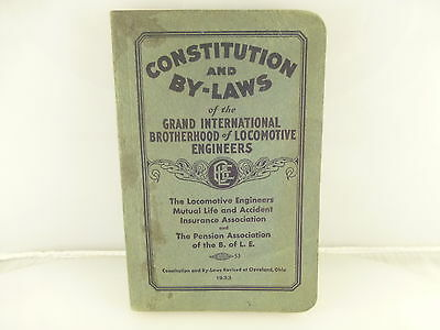 Vintage 1933 Grand Int'l Brotherhood Locomotive Engineers Constitution By Laws