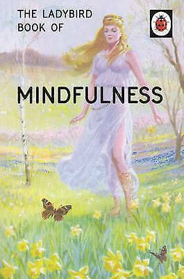 The Ladybird Book of Mindfulness by Joel Morris, Jason Hazeley (Hardback, 2015)