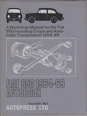 Fiat 850 & 850S Saloon , Coupe & Sport Spider 1964 - 1969 Workshop Manual *vgc*