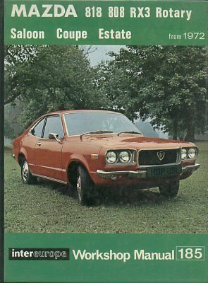 Mazda Rx-3 Rx3 Saloon Estate Coupe With Wankel Rotary Engine 1972- Repair Manual