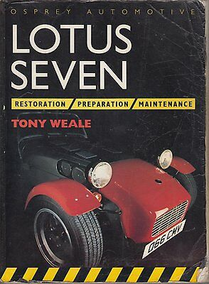 Lotus 7 Seven S1 S2 S3 & Caterham '57-'91 Mechanical & Bodywork Restoration Book