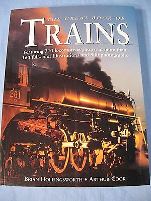 The Great Book of Trains by Brian Hollingsworth and Arthur Cook  2003