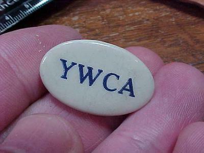 Vintage Antique YWCA Pinback Old Old Pin  (15F1)