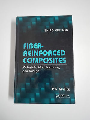 LIBRO FIBER-REINFORCED COMPOSITES Third Edition Hardcover P.K. Mallick 2008