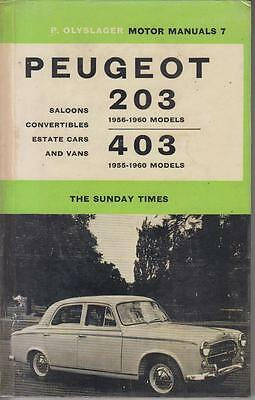 Peugeot 203 & 403 Saloon Convertible Estate Van 1955 - 1960 Owners Repair Manual