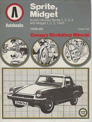 Austin Healey Sprite ( Incl Frogeye ) & Mg Midget 1958 - 1980 Workshop Manual