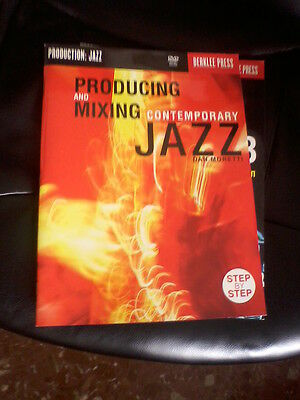 Producing and Mixing Contemporary Jazz - Jonathan Feist