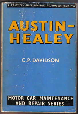 Austin Healey Cars Pearson Owners Handbook 1952-60 100 100S 100-Six Sprite 3000
