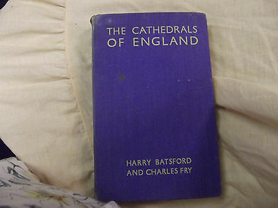 The cathedrals of England by Harry Batsford and Charles Fry 2nd edition 1935