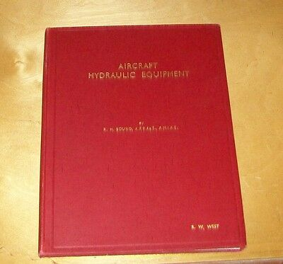AIRCRAFT HYDRAULIC EQUIPMENT. DOWTY EQUIPMENT.R.H. BOUND.2nd ed.,1940 HARDCOVER