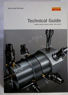 Metal Cutting Technical Guide - Turning, Milling, Drilling, Boring, Tool Holding