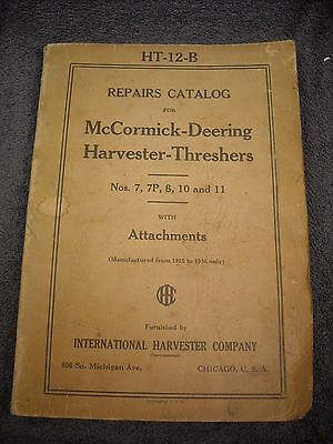 1936 HT-12-B McCormick Deering Harvester Threasher 7 7P 8 10 11 Parts Manual