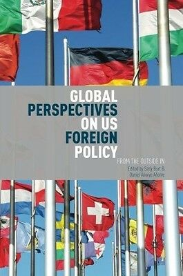 Global Perspectives on US Foreign Policy: From the Outside In, , 1137363673, New
