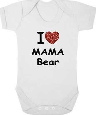 I LOVE MAMA BEAR New Bodysuit/Grow/Vest/Romper, Newborn Gift, Baby Shower, Mummy