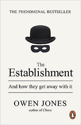 The Establishment And how they get away with it Owen Jones PDF Book for PC MAC