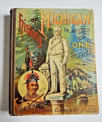 HISTORY OF MICHIGAN IN WORDS OF ONE SYLLABLE childrens antique book Indians USA