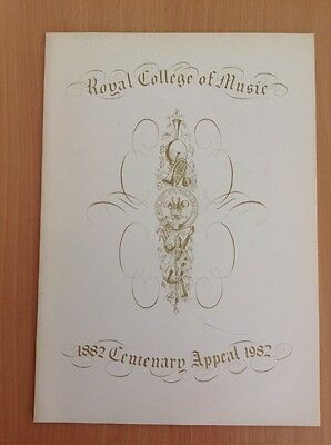 Royal College of music - centenary appeal 1982 programme