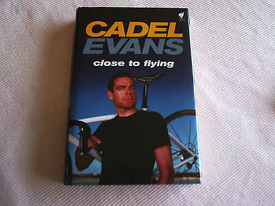 Cadel Evans Close To Flying Signed Copy.