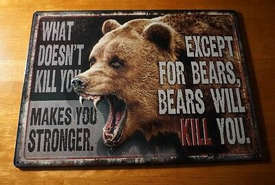BEARS WILL KILL YOU Funny Grizzly Hunting Lodge Hunter Cabin Home Decor Sign NEW