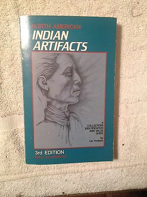 North American Indian Artifacts, Third Edition Illustrated, Lar Hothem1984