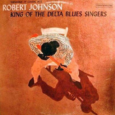 Robert Johnson King Of The Delta Blues Singers Vol.1 180Gm Lp Vinyl Record New