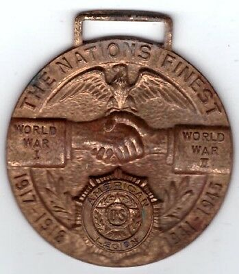 US American Legion Pin Medal Vintage The Nations Finest 1917-18 1941-45 WW1 WW2