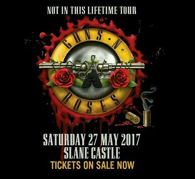 Guns N Roses - Golden circle tickets -Slane Castle, Dublin, Sat 27 May 20