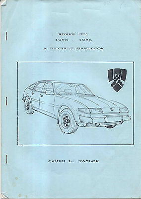 Rover SD 1 1976-1986 A Buyers Handbook by James Taylor