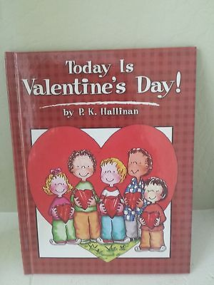 Today is Valentine's Day by P.K Hallinan Illustrated Hardcover Children's Book