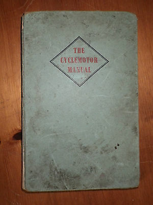 The Cyclemotor Manual by The Staff Of Motorcycling : 1955