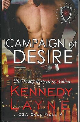 Campaign of Desire by Kennedy Lane