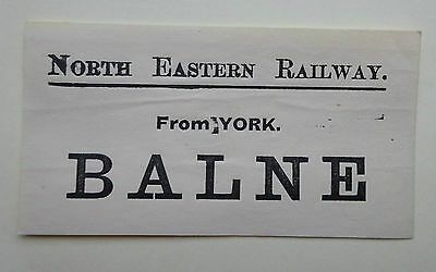 North Eastern Railway (Ner) Luggage Label From York To Balne