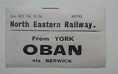North Eastern Railway (Ner) Luggage Label  From York To Oban Via Berwick