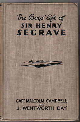 Boys Life of Sir Henry Segrave by M Campbell & Wentworth Day Land Speed Records
