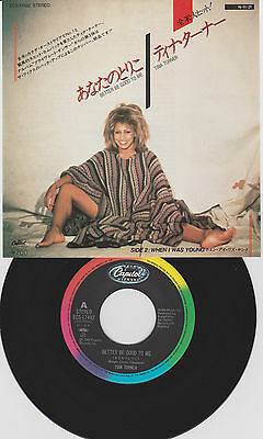 """7"""" TINA TURNER Better be good to me/When i was young JAPAN capitol GIAPPONE"""