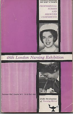 146 PAGE PAPERBACK BOOK 48th LONDON NURSING EXHIBITION 1963 - INTERESTING ADS