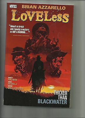 Loveless- Thicker Than Blackwater -Trade paperback- Azzarello  Vertigo