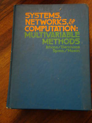 Systems, Networks, Computation - Multivariable methods