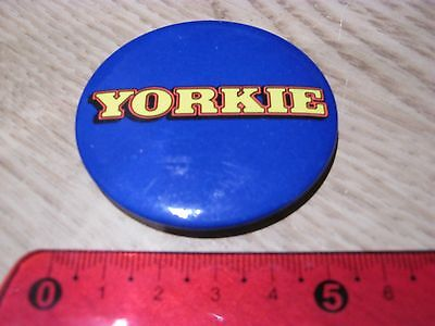 Yorkie Chocolate Steel Pin Badge