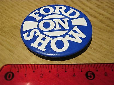 Ford On Show Steel Pin Badge