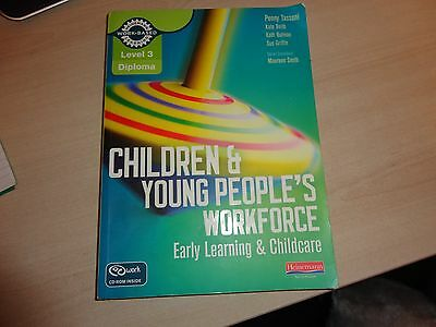 Children and Young People's  workforce Level 3 Early Learning & Childcare