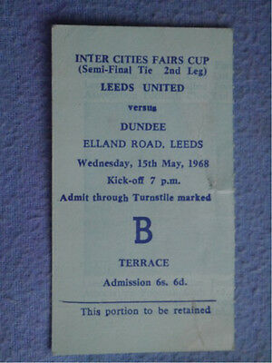1967-8 Leeds United v Dundee Fairs Cup s/f Ticket