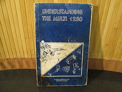 Understanding The Multi 1250 ~ Multilith Offset Printing Press Manual 1979 ~