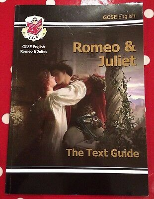 GCSE Romeo & Juliet The Text Guide by CGP Unused